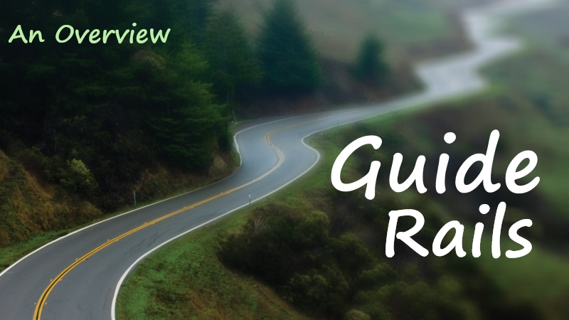An overview to Guiderails